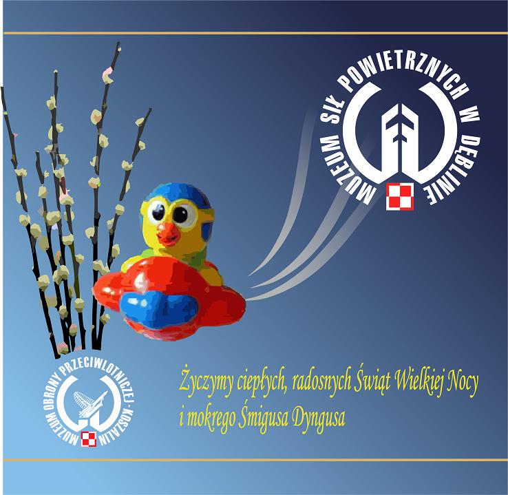 Wielkanoc 2016 kartka świąteczna Muzeum Sił Powietrznych w Dęblinie