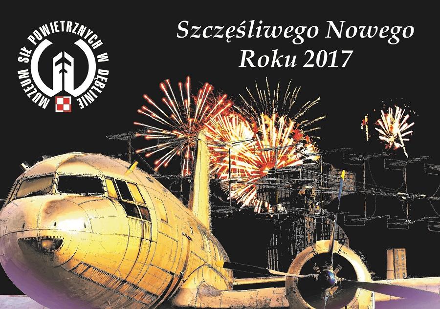 Kartka Noworoczna Muzeum Sił Powietrznych w Dęblinie - 2017